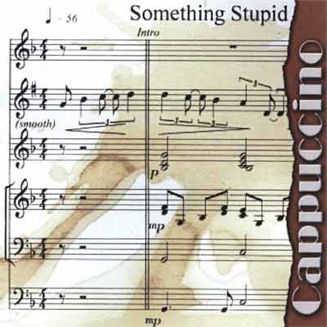 Cappuccino CD Something Stupid 2001